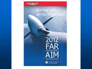 ALPINE AIR APRIL TRAINING