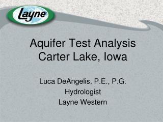 Aquifer Test Analysis Carter Lake, Iowa