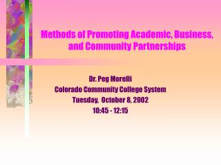 Methods of Promoting Academic, Business, and Community Partnerships