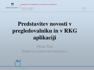 Predstavitev novosti v  pregledovalniku in v RKG aplikaciji