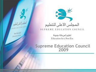 Supreme Education Council  2009