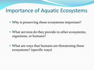 Importance of Aquatic Ecosystems