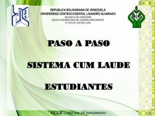 PASO A PASO SISTEMA CUM LAUDE ESTUDIANTES