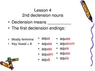 Lesson 4   2nd declension nouns