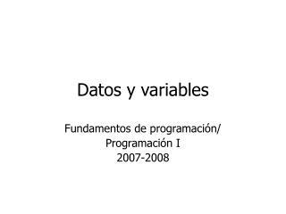 Datos y variables