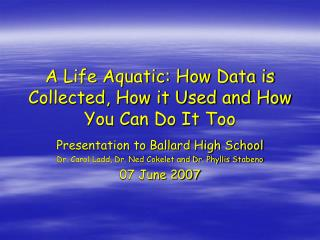 A Life Aquatic: How Data is Collected, How it Used and How You Can Do It Too