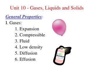 Unit 10 - Gases, Liquids and Solids