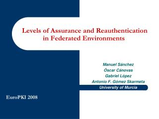 Levels of Assurance and Reauthentication in Federated Environments