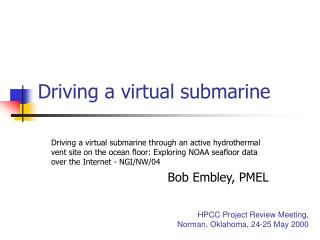 Driving a virtual submarine