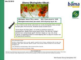 Ukens Økologiske tilbud: