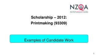 Scholarship – 2012: Printmaking (93309)