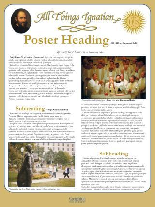 Poster Heading – 180 - 216 pt. Garamond Bold By Line Goes Here  – 60 pt. Garamond Italic