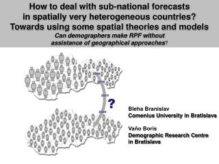 How to deal with sub-national forecasts in spatially very heterogeneous countries?