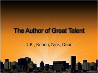 The Author of Great Talent