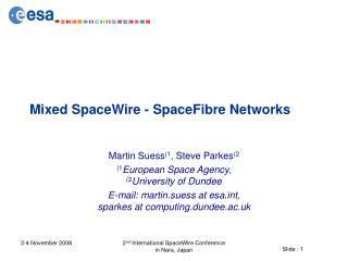 Mixed SpaceWire - SpaceFibre Networks