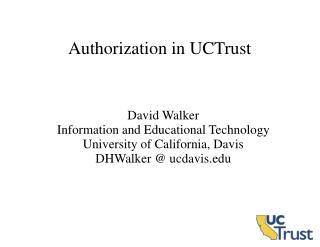 Authorization in UCTrust