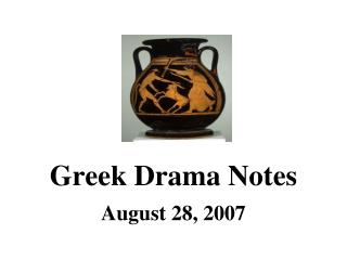 Greek Drama Notes