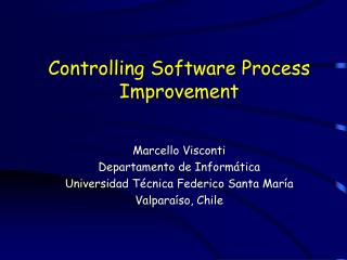 Controlling Software Process Improvement