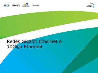 Redes Gigabit Ethernet e 10Giga Ethernet