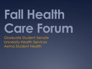 Fall Health Care Forum