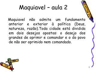 Maquiavel – aula 2