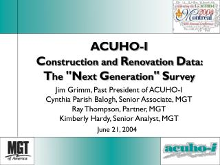 ACUHO-I C onstruction and  R enovation  D ata:  T he  ''N ext  G eneration '' S urvey