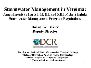 Stormwater Management in Virginia: Amendments to Parts I, II, III, and XIII of the Virginia Stormwater Management Progra