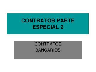 CONTRATOS PARTE ESPECIAL 2