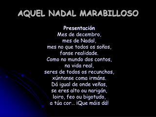 AQUEL NADAL MARABILLOSO