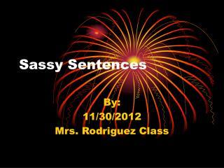 Sassy Sentences
