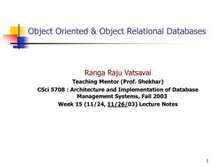 Object Oriented  Object Relational Databases