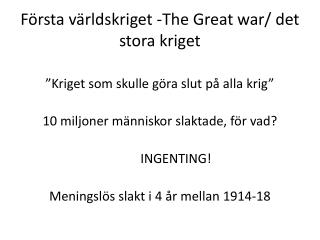 F rsta v rldskriget -The Great war