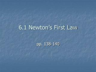 6.1 Newton's First Law