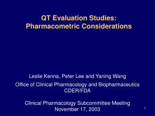 QT Evaluation Studies: Pharmacometric Considerations
