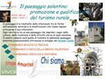 Il paesaggio salentino:   promozione e qualificazione  del turismo rurale