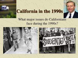California in the 1990s