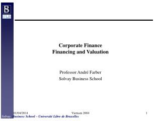 Corporate Finance Financing and Valuation
