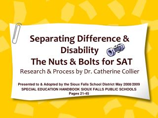 Presented to & Adopted by the Sioux Falls School District May 2008/2009