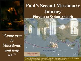 Paul�s Second Missionary Journey Phrygia to Syrian Antioch