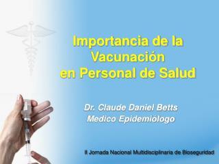 Importancia de la Vacunación  en Personal de Salud