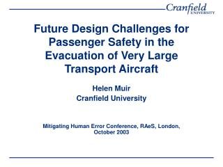 Future Design Challenges for Passenger Safety in the Evacuation of Very Large Transport Aircraft
