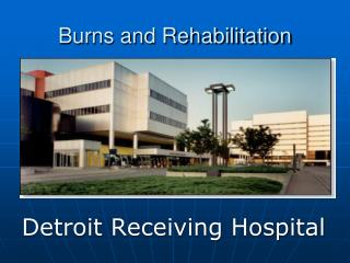 Burns and Rehabilitation