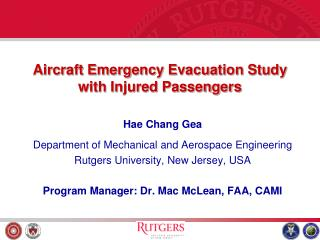 Aircraft Emergency Evacuation Study with Injured Passengers