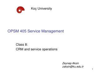 OPSM 405 Service Management