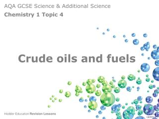 Crude oils and fuels