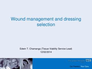 Wound management and dressing selection