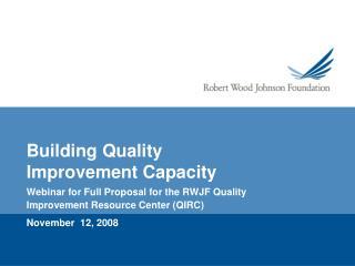 Building Quality Improvement Capacity