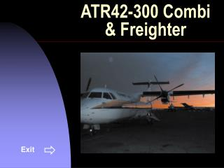 ATR42-300 Combi  & Freighter