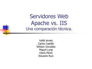 Servidores Web Apache vs. IIS Una comparación técnica.
