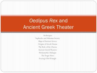 Oedipus Rex  and  Ancient Greek Theater